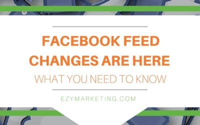 Facebook Feed Changes are Here – What You Need to Know Now